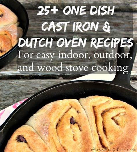 25 recipe round up for cast iron and dutch ovens