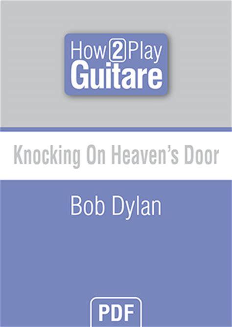Knocking On Heaven S Door Bob by Knocking On Heaven S Door Bob Guitare Partitions