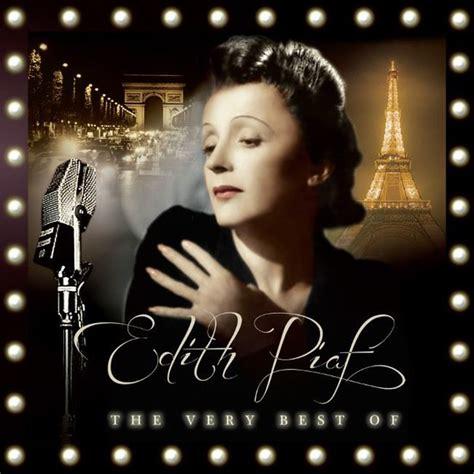 best edith piaf album the best of edith piaf d r k 252 lt 252 r sanat ve