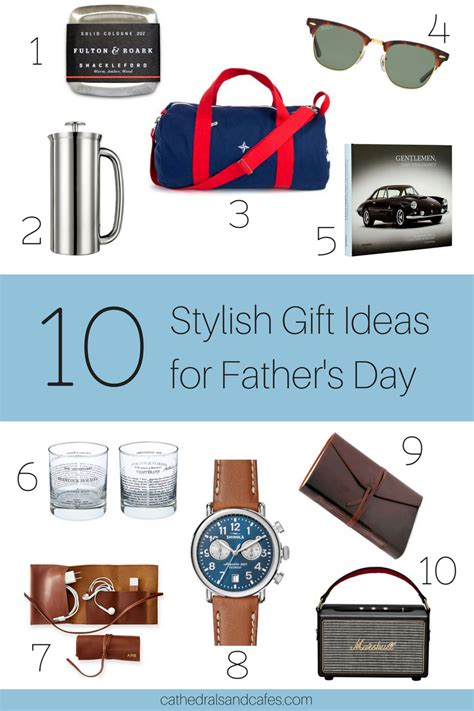 Fathers Day Gift Ideas For The by 10 Stylish Gift Ideas For S Day