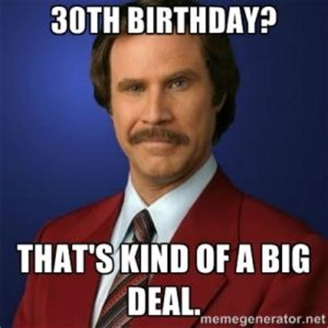 Happy Birthday 30 Meme - turning 30 jokes kappit