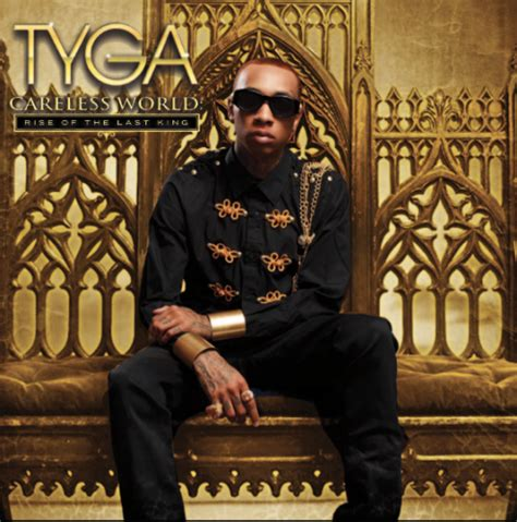 rise of the king tyga careless world rise of the last king album 2kmusic com