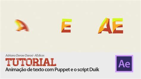 tutorial after effects duik tutorial after effects como animar texto com puppet e