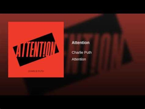 download attention question full mp3 4 76mb download mp3 of attention by charlie puth mp3
