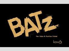 Batz (2013) - uniFrance Films Madagascar Stuttgart
