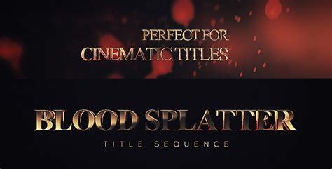 Blood Splatter Titles After Effects Template Videohive 7724137 Ae Templates Videohive Blood Splatter After Effects Template