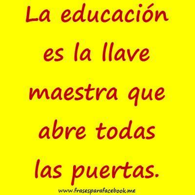 imagenes educativas bonitas frases bonitas la educacion educacion a todos los