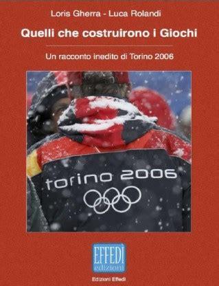 ufficio turismo sestriere sestriere presentazione libro quelli che costruirono i