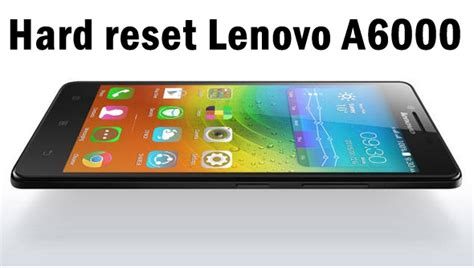 Reset Battery Laptop Lenovo How To Factory Reset Lenovo | how to hard reset lenovo a6000 and a6000 plus to factory