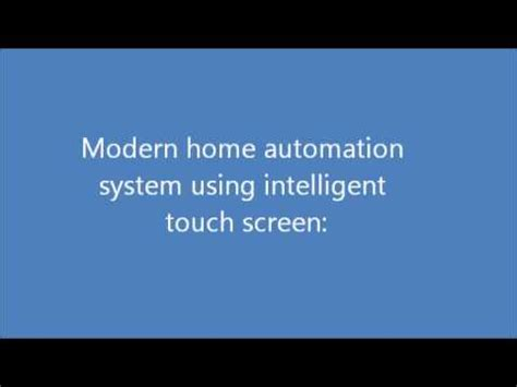 modern home automation system using intelligent touch