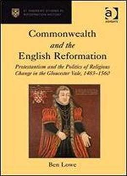 commonwealth theology books commonwealth and the reformation protestantism