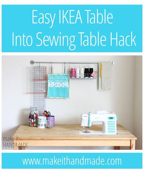 make it handmade easy diy ikea sewing table hack