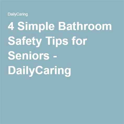 bathroom safety tips 17 best ideas about bathroom safety on pinterest grab