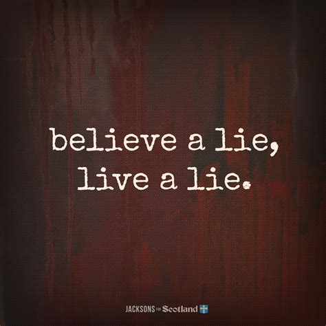 the lie of the jacksons 4 scotland believe a lie live a lie