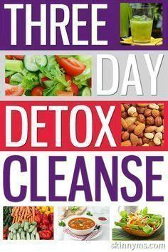 I Want To Detox My From by 1000 Ideas About 3 Day Cleanse On Cleanses