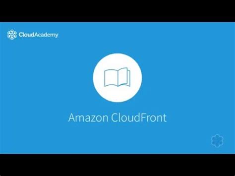 amazon cloudfront working with amazon cloudfront youtube
