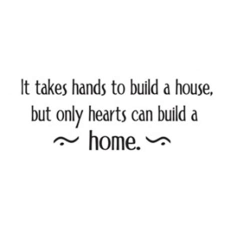 what it takes to build a house and why do it home quotes image quotes at relatably com