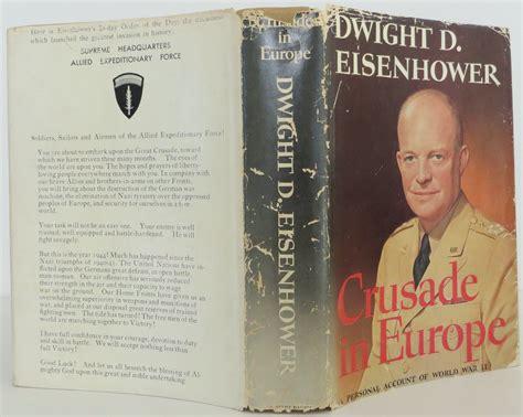 biography eisenhower book crusade in europe by dwight d eisenhower hardcover