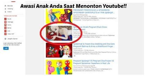 film kartun anak di youtube awasi anak anda saat nonton youtube jangan biarkan anak