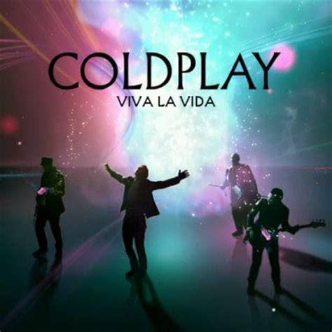 viva la vida cold play quot viva la vida quot lyrics online music lyrics