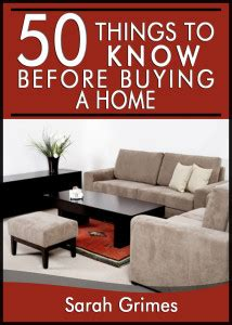things to consider when buying a home 50 things to know before buying a home tips for first time home buyers 50 things to know