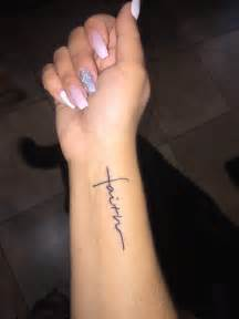 faith tattoo wrist tattoo tattoos pinterest wrist