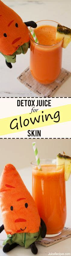 Glowing Skin Detox Juice by 1000 Ideas About Detox Juices On Juice