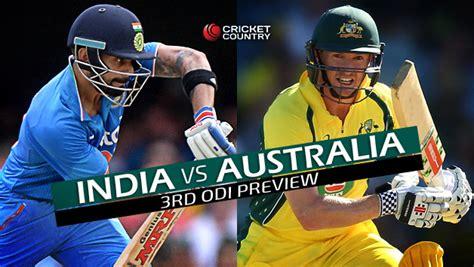 lndia vs australia india vs australia 2015 16 3rd odi at melbourne preview