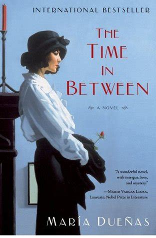 the time in between 1451616899 the time in between by maria duenas