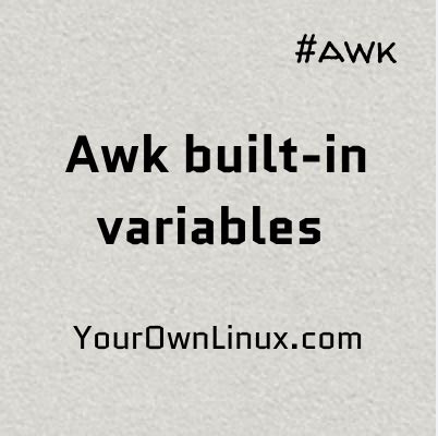 awk pattern variables your own linux