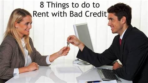 how to rent a house with bad credit how to rent with bad credit 8 things to do to rent an apartment or house