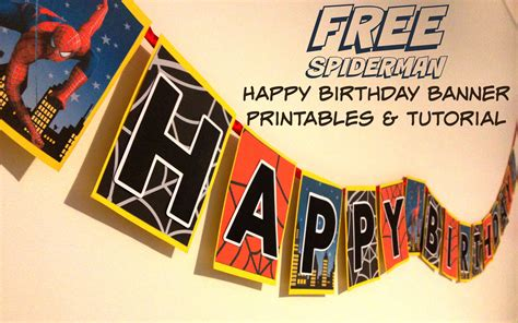 free printable happy birthday spiderman banner how to make a spiderman superhero happy birthday banner