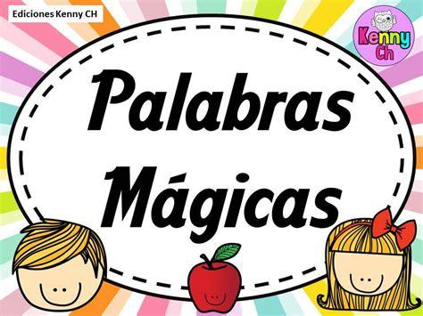 Imagenes Palabras Magicas | las palabras m 193 gicas en im 225 genes para imprimir material