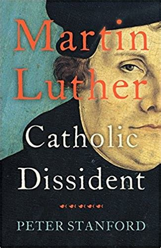 tudor times martin luther catholic dissident