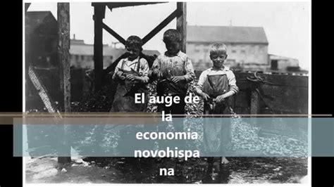el auge de los 8449332303 el auge de la econom 237 a novo hispana historia youtube