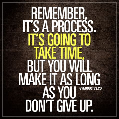 motivational gym quotes remember   process
