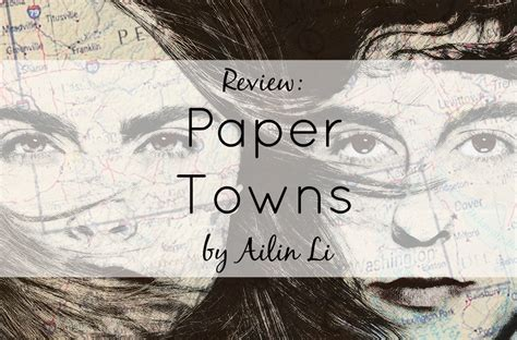 themes in the book paper towns review paper towns the movie youth are awesome