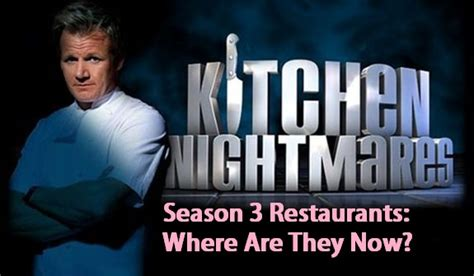 Kitchen Nightmares Season 3 by Kitchen Nightmares Season 3 Where Are They Now The