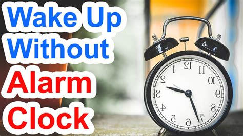 how to up in the morning without an alarm clock