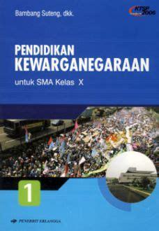Harga Buku Pkn Erlangga pendidikan kewarganegaraan untuk sma kelas x jilid 1