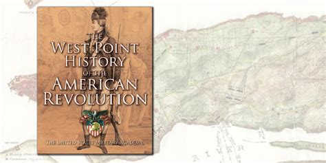 west point history of the american revolution the west point history of warfare series books the west point history of the american revolution city