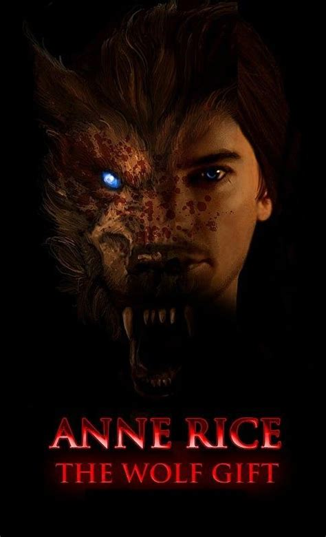 the wolf gift the wolf gift chronicles 1 the wolf gift rice books