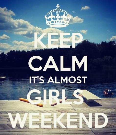 Weekend Links Fabsugar Want Need by Keep Calm It S Almost Weekend Poster Keep