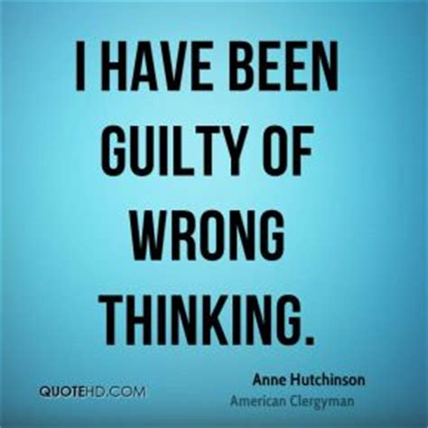 movie quotes you ve been saying wrong anne hutchinson quotes quotesgram