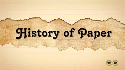 Paper History - do you how paper was invented history of paper