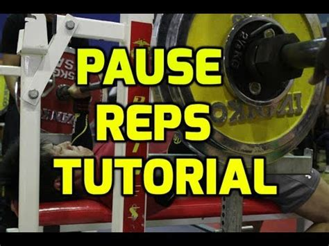 pause reps bench press pause reps for increased bench press tutorial youtube