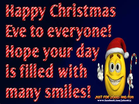 happy christmas eve  hope  day  filled  smiles pictures   images