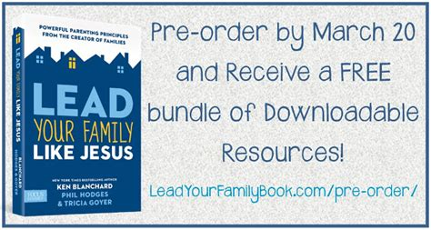 Lead Your Family Like Jesus lead your family like jesus book launch pre order now
