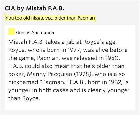 born genius meaning you too old nigga you older than pacman cia lyrics meaning