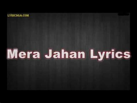 mera janab song lyrics mera jahan lyrics song gajendra verma